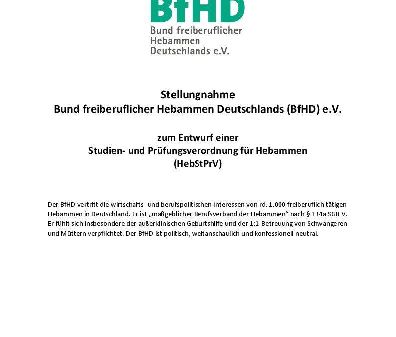 Stellungnahme BfHD zum Referentenentwurf einer Studien-Prüfungsordnung für Hebammen